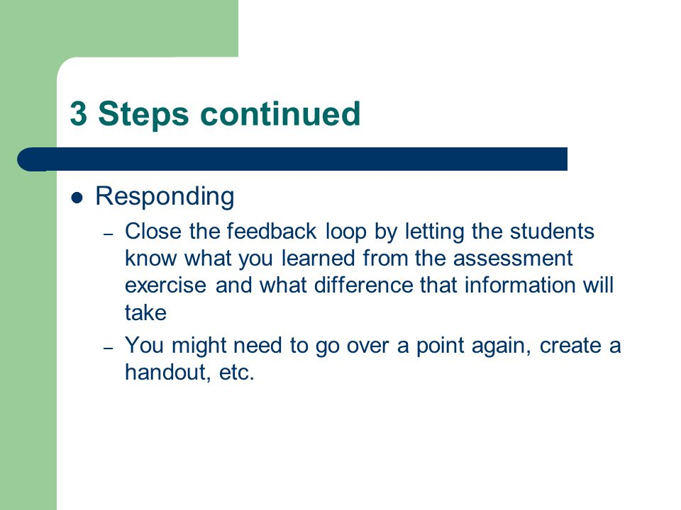 3 Steps continued Responding