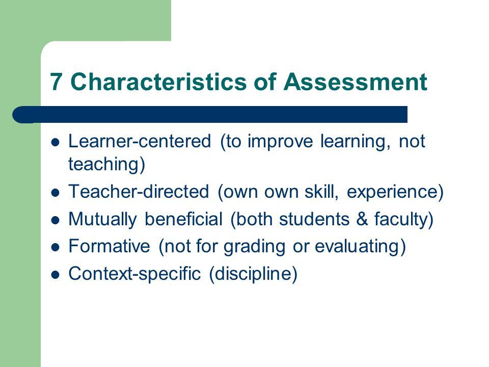 7 Characteristics of Assessment