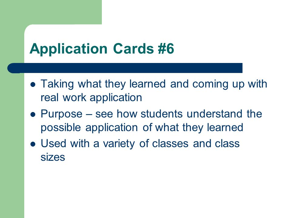 Application Cards #6 Taking what they learned and coming up with real work application.