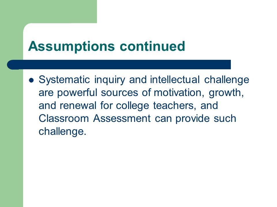 Assumptions continued