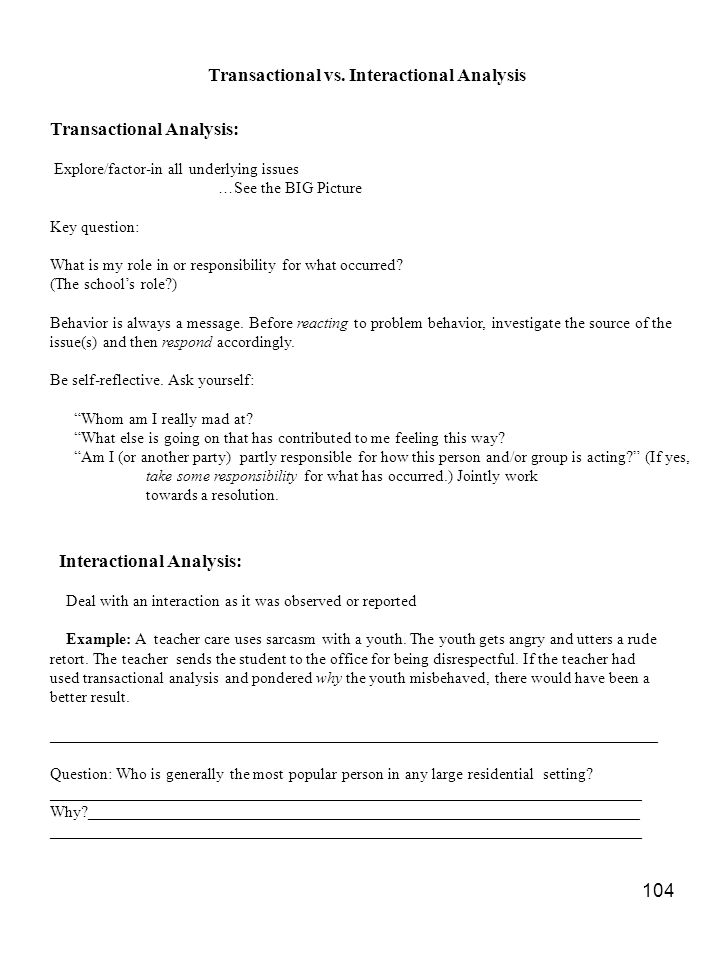 Transactional vs. Interactional Analysis