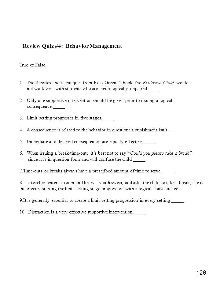 Review Quiz #4: Behavior Management