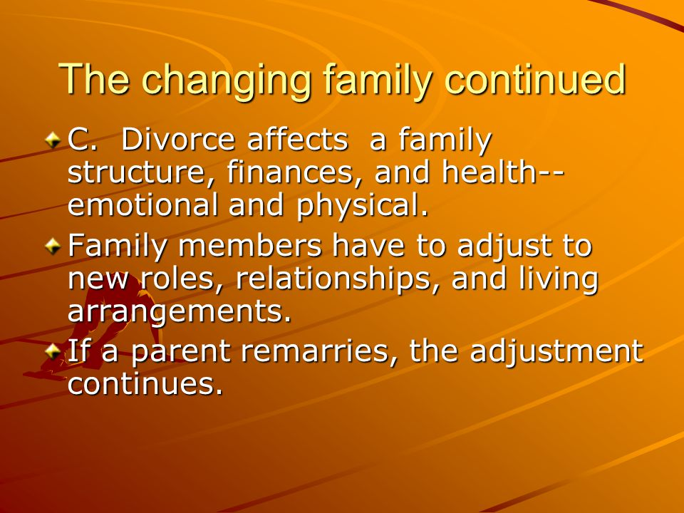 The changing family continued