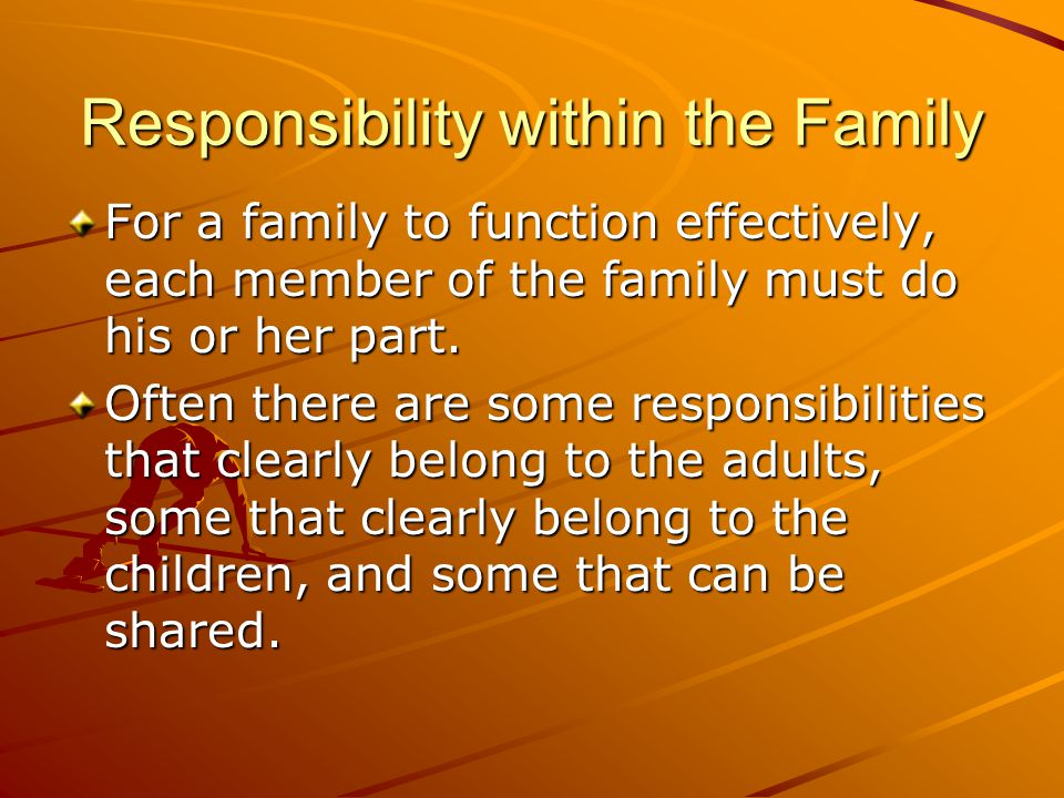 Responsibility within the Family