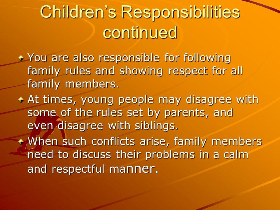 Children's Responsibilities continued