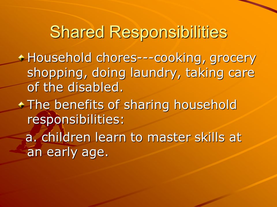 Shared Responsibilities