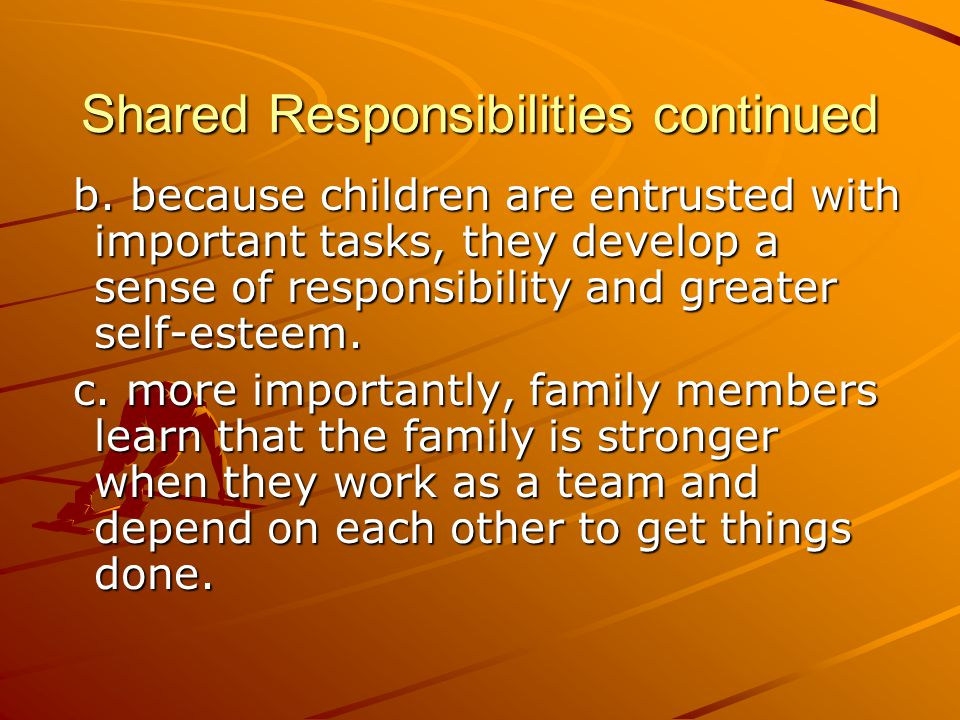 Shared Responsibilities continued