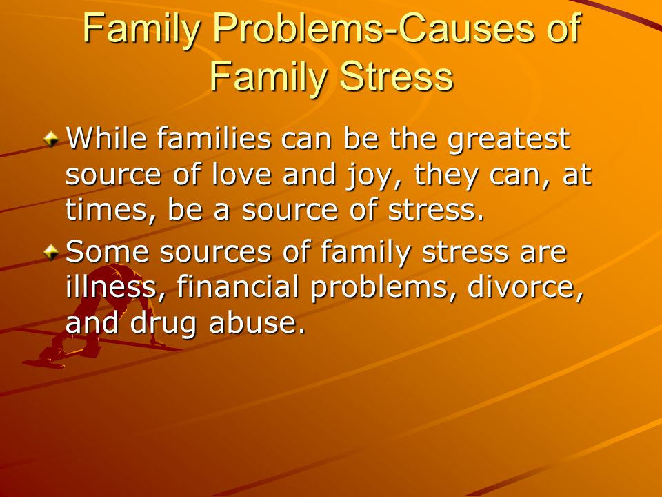 Family Problems-Causes of Family Stress