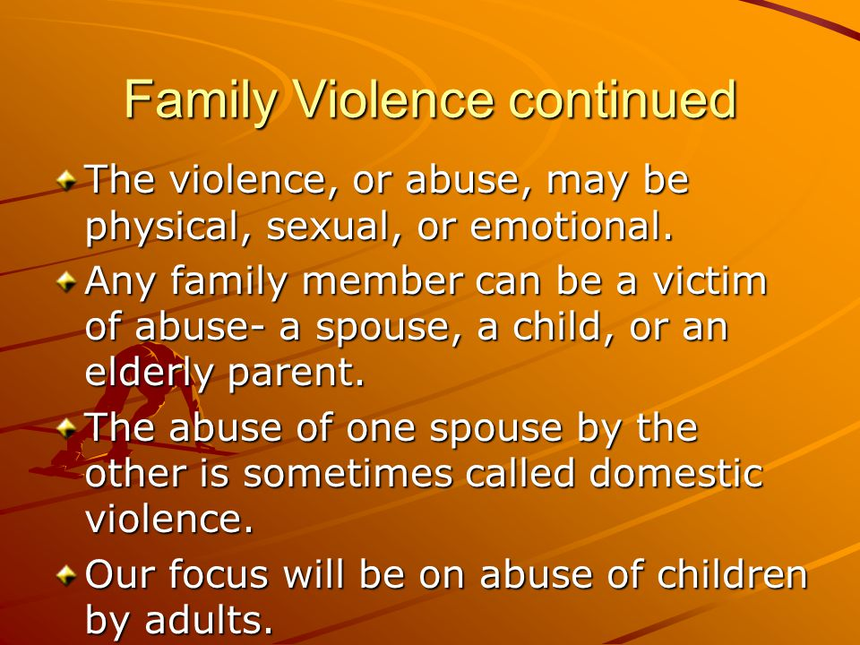 Family Violence continued