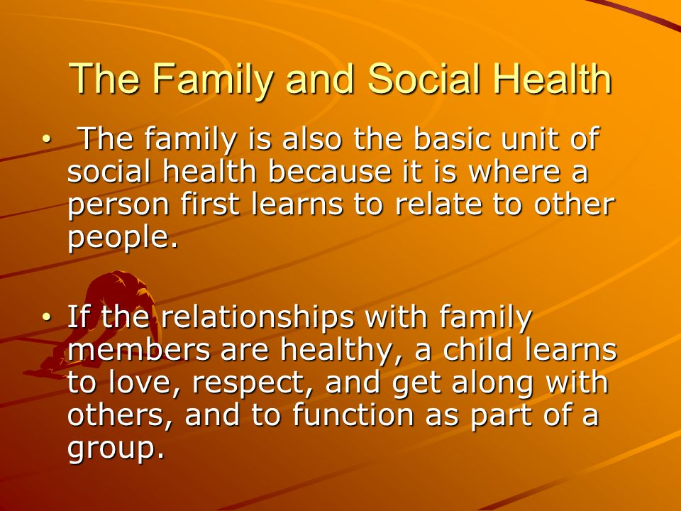 The Family and Social Health
