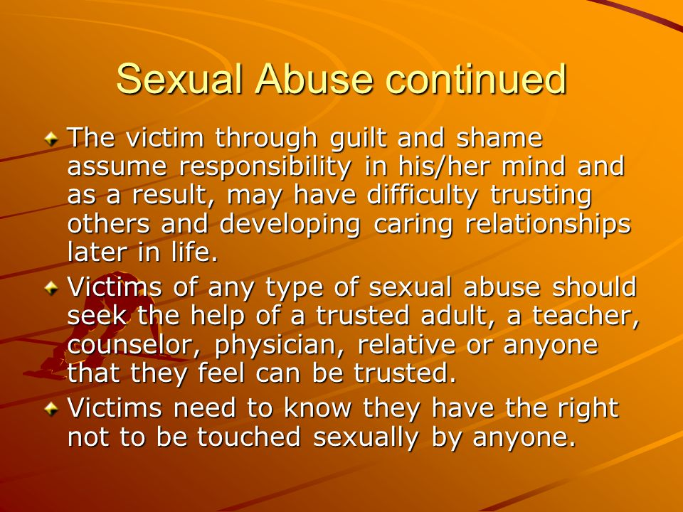 Sexual Abuse continued