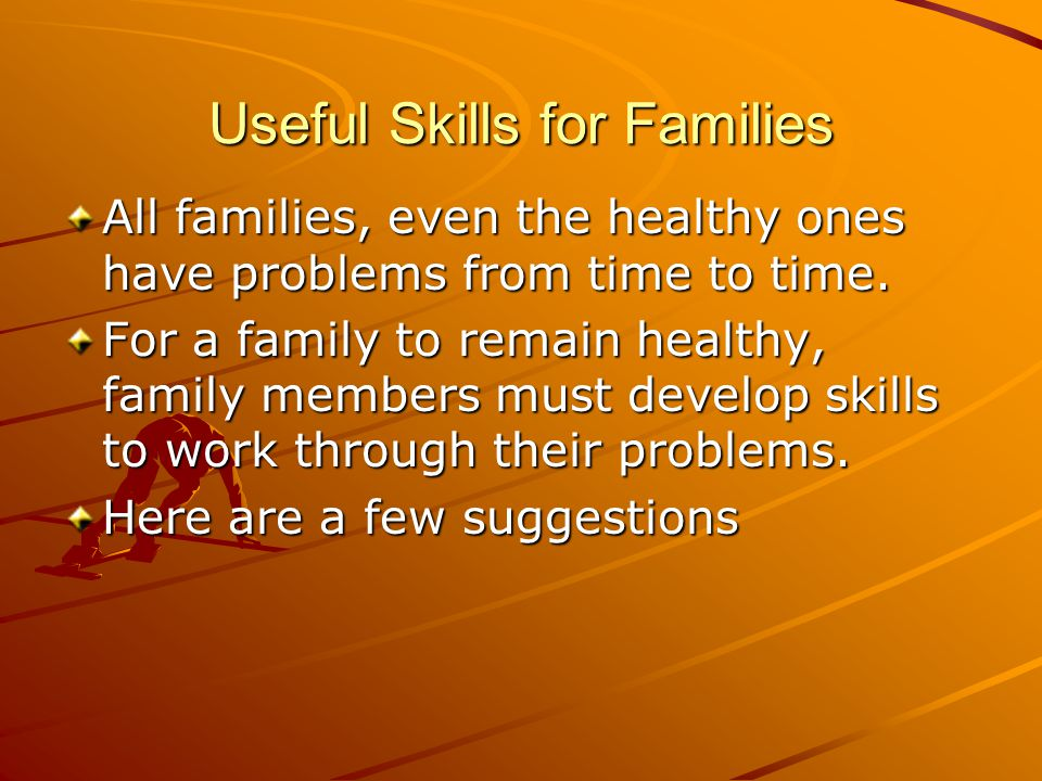 Useful Skills for Families