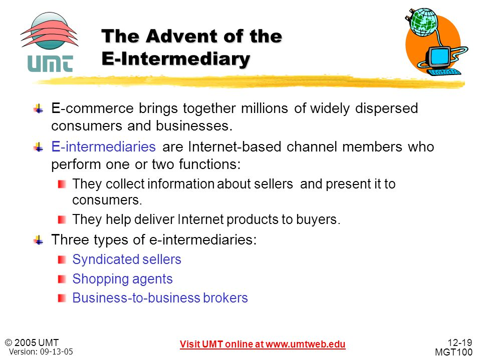 The Advent of the E-Intermediary