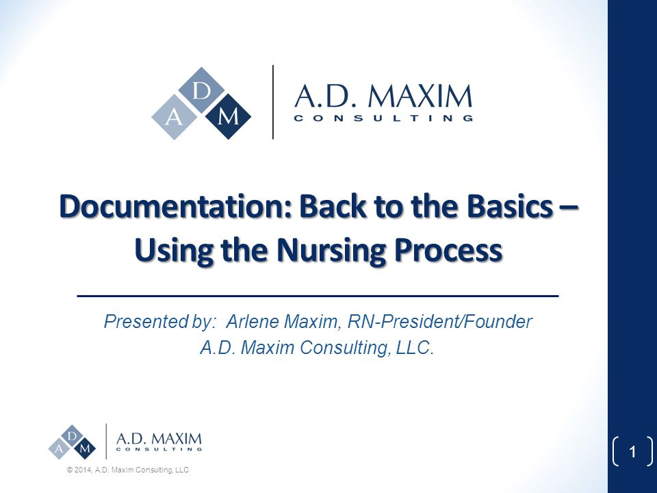Documentation: Back to the Basics – Using the Nursing Process