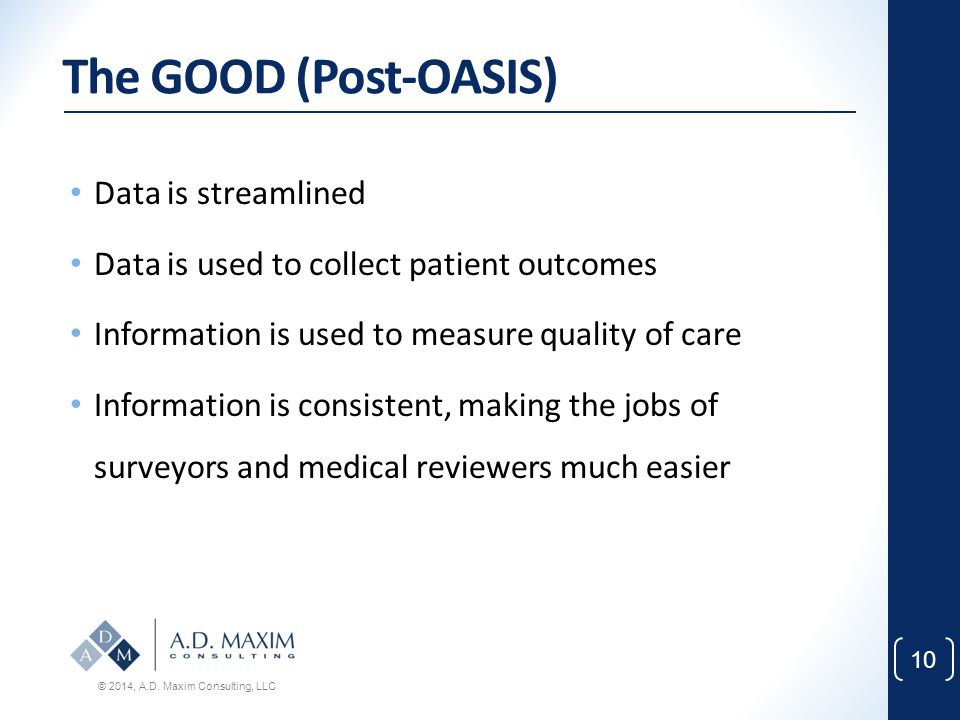 The GOOD (Post-OASIS) Data is streamlined
