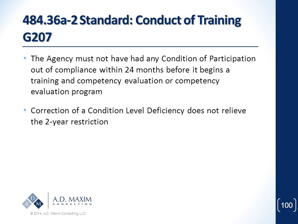 484.36a-2 Standard: Conduct of Training G207