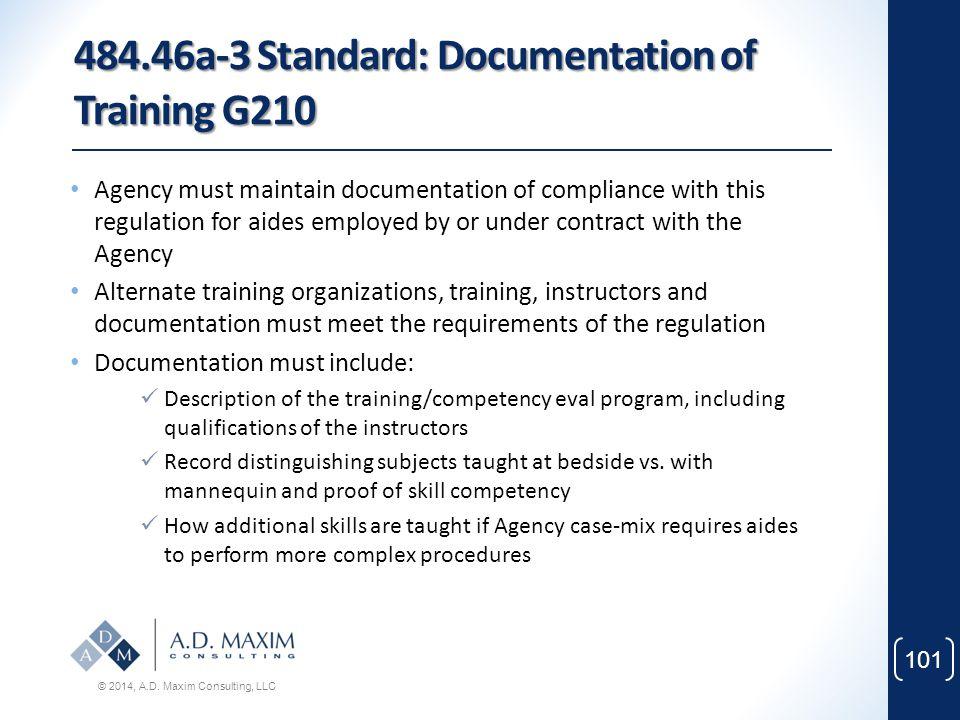 484.46a-3 Standard: Documentation of Training G210