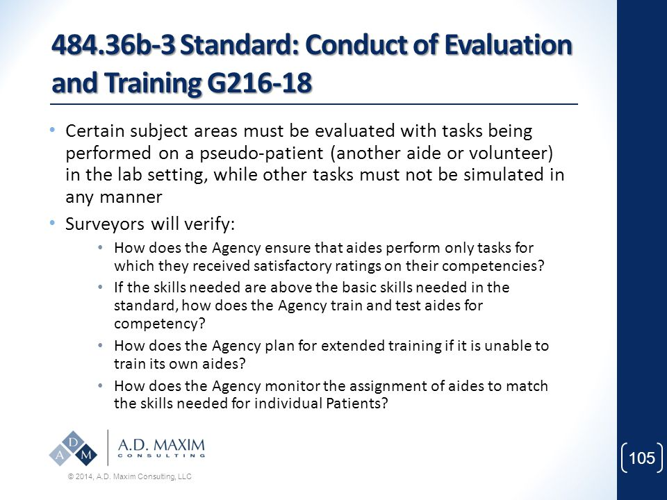 484.36b-3 Standard: Conduct of Evaluation and Training G216-18