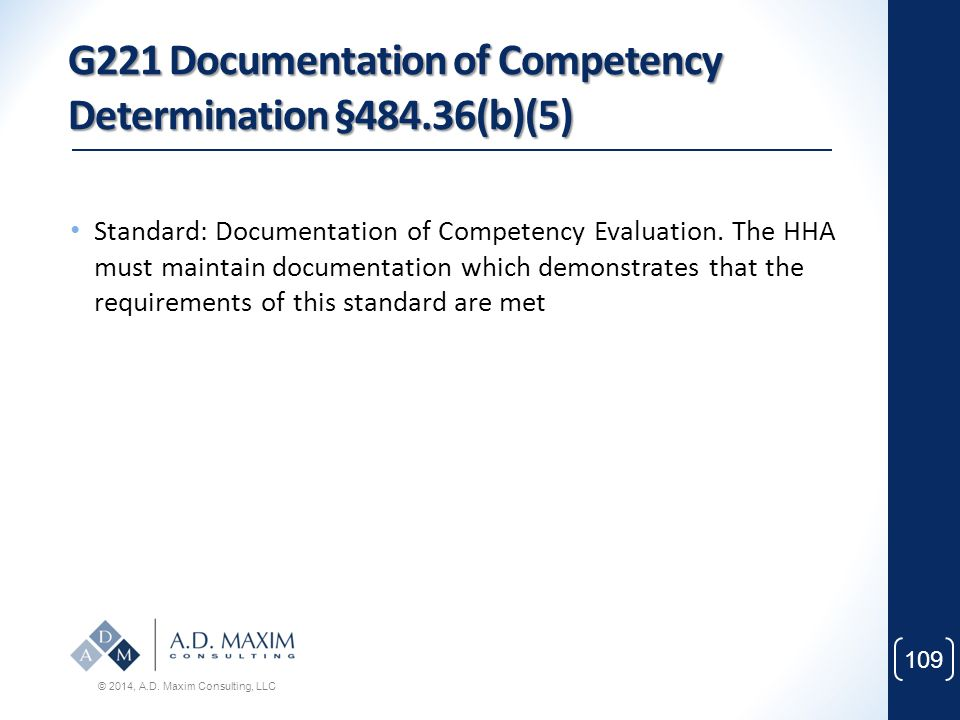 G221 Documentation of Competency Determination §484.36(b)(5)
