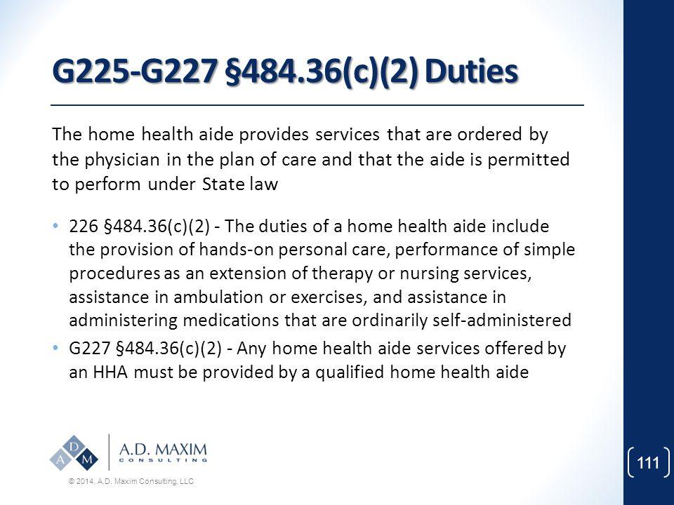 G225-G227 §484.36(c)(2) Duties