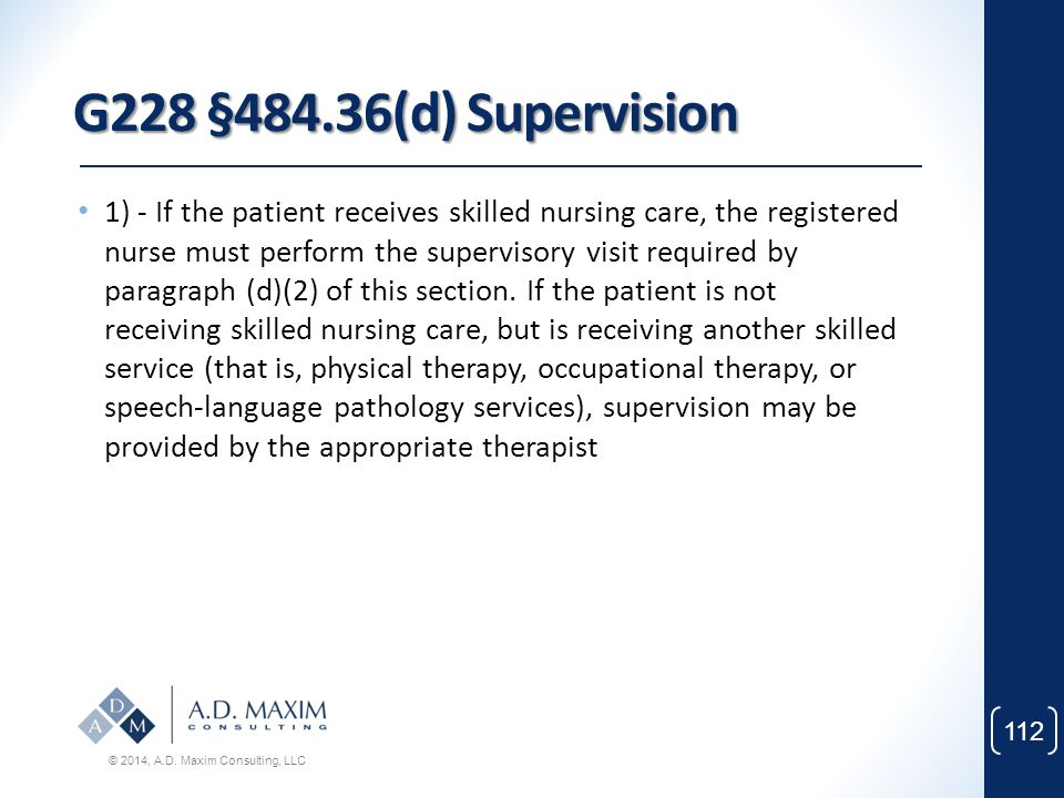 G228 §484.36(d) Supervision