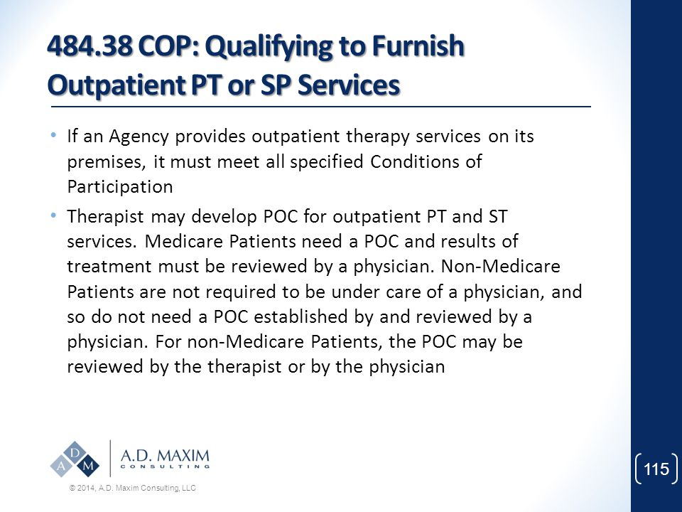 484.38 COP: Qualifying to Furnish Outpatient PT or SP Services