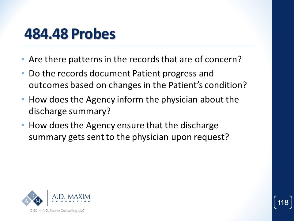 484.48 Probes Are there patterns in the records that are of concern