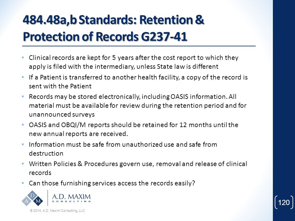 484.48a,b Standards: Retention & Protection of Records G237-41