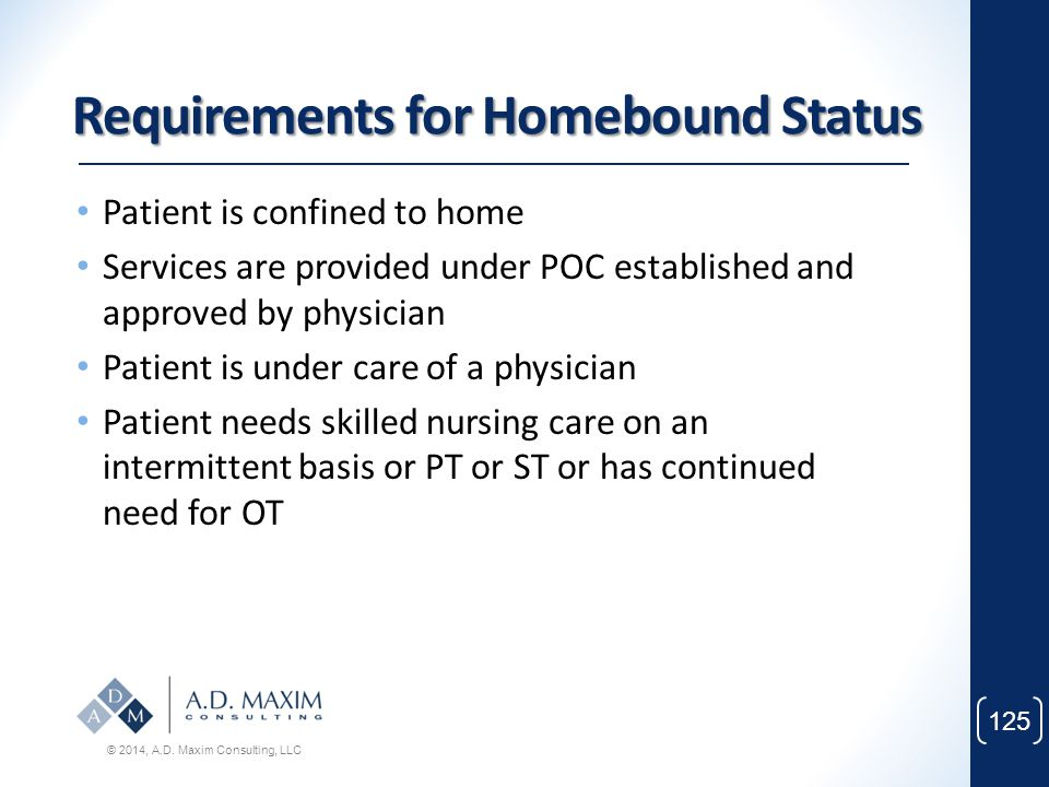 Requirements for Homebound Status