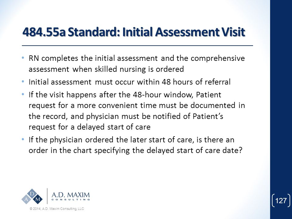 484.55a Standard: Initial Assessment Visit