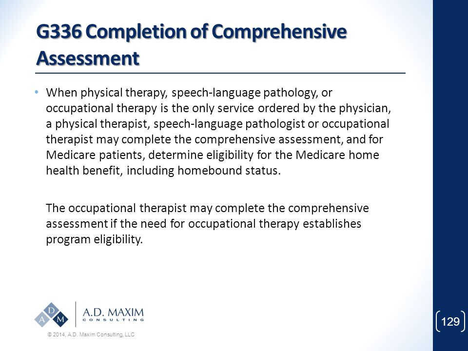 G336 Completion of Comprehensive Assessment
