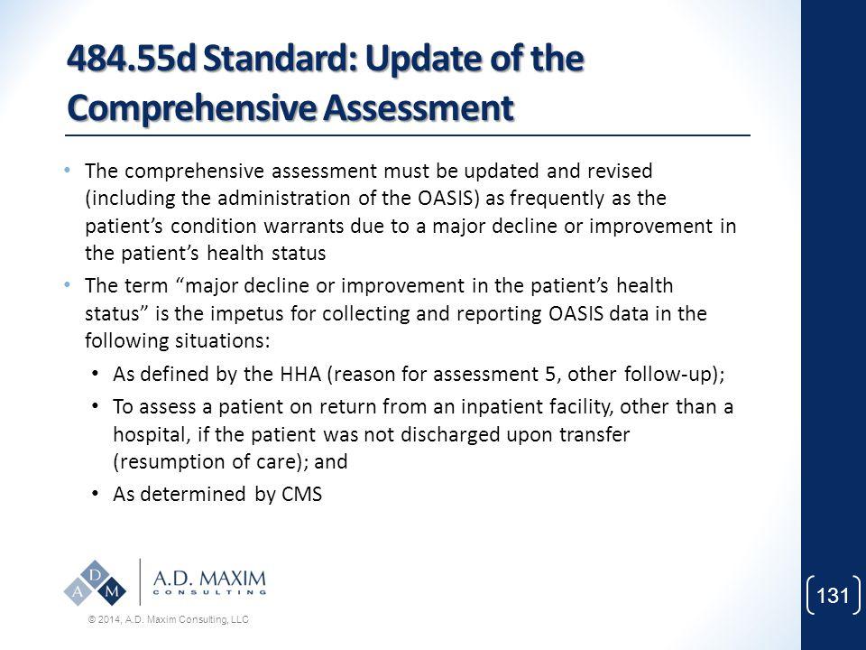 484.55d Standard: Update of the Comprehensive Assessment