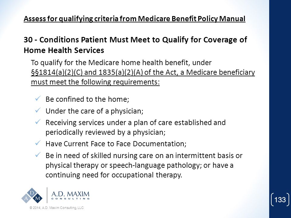 Assess for qualifying criteria from Medicare Benefit Policy Manual
