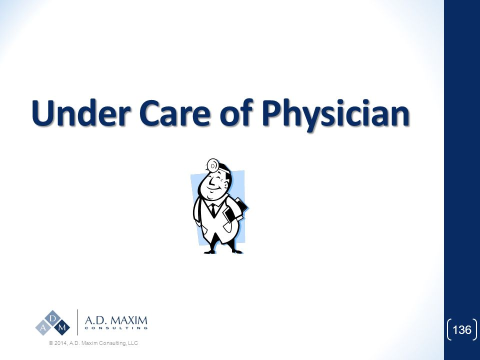 Under Care of Physician