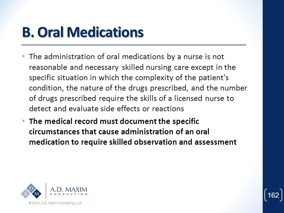 B. Oral Medications