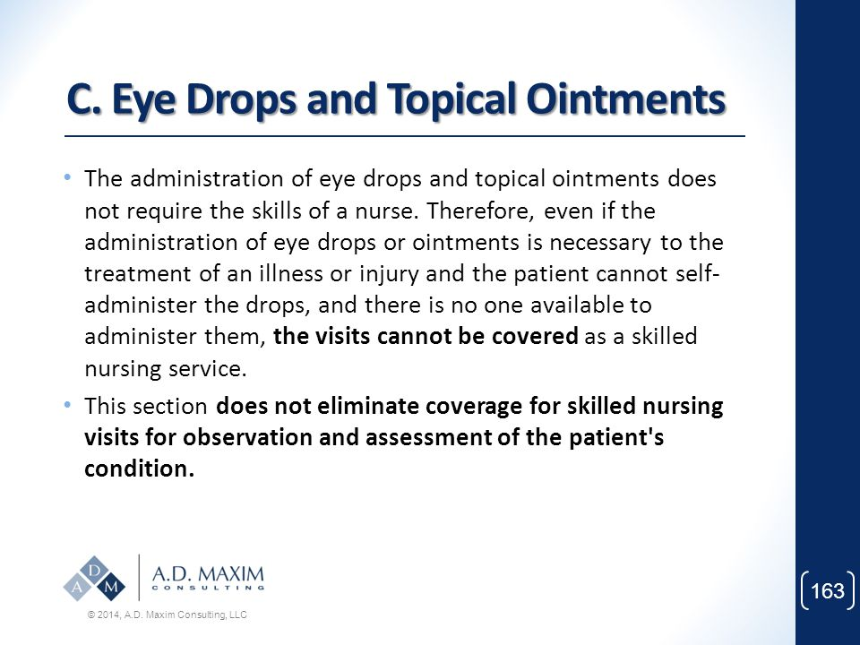 C. Eye Drops and Topical Ointments