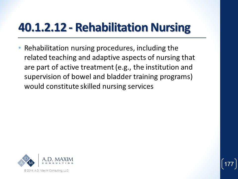 40.1.2.12 - Rehabilitation Nursing