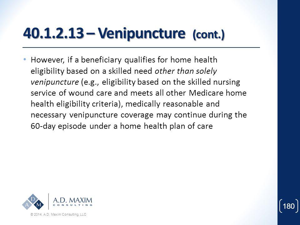 40.1.2.13 – Venipuncture (cont.)