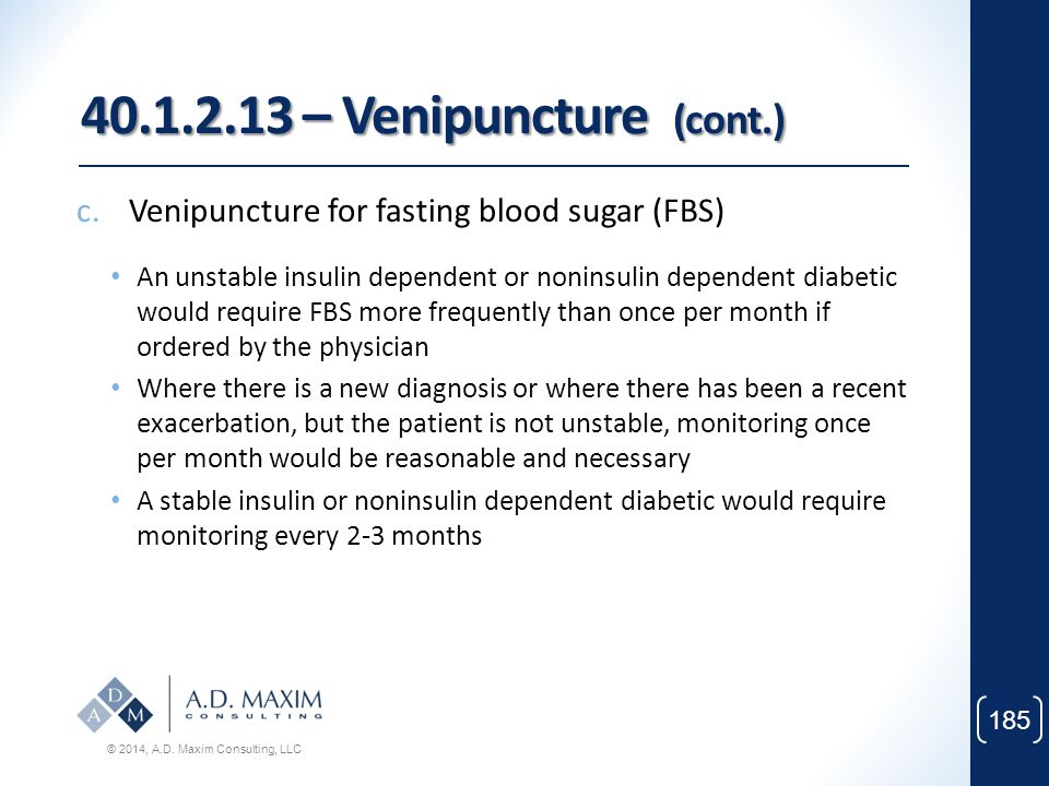 40.1.2.13 – Venipuncture (cont.) Venipuncture for fasting blood sugar (FBS)