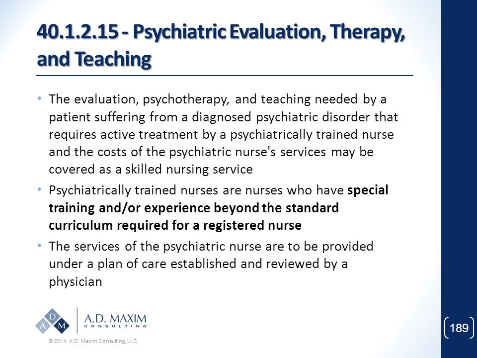 40.1.2.15 - Psychiatric Evaluation, Therapy, and Teaching
