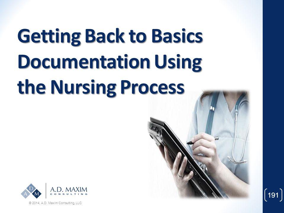 Getting Back to Basics Documentation Using the Nursing Process