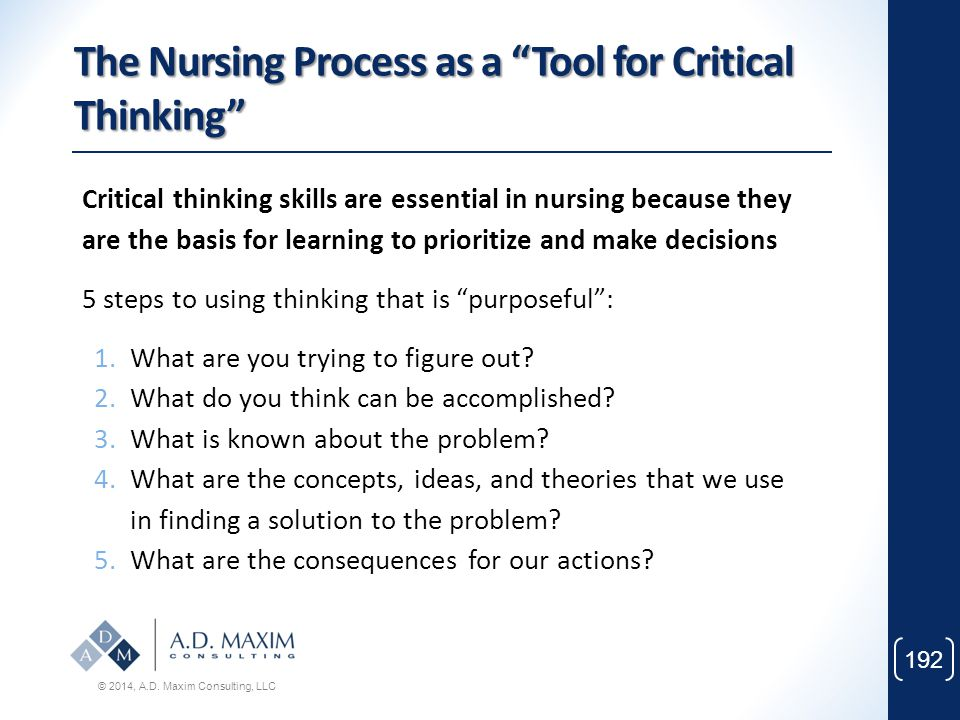 The Nursing Process as a Tool for Critical Thinking