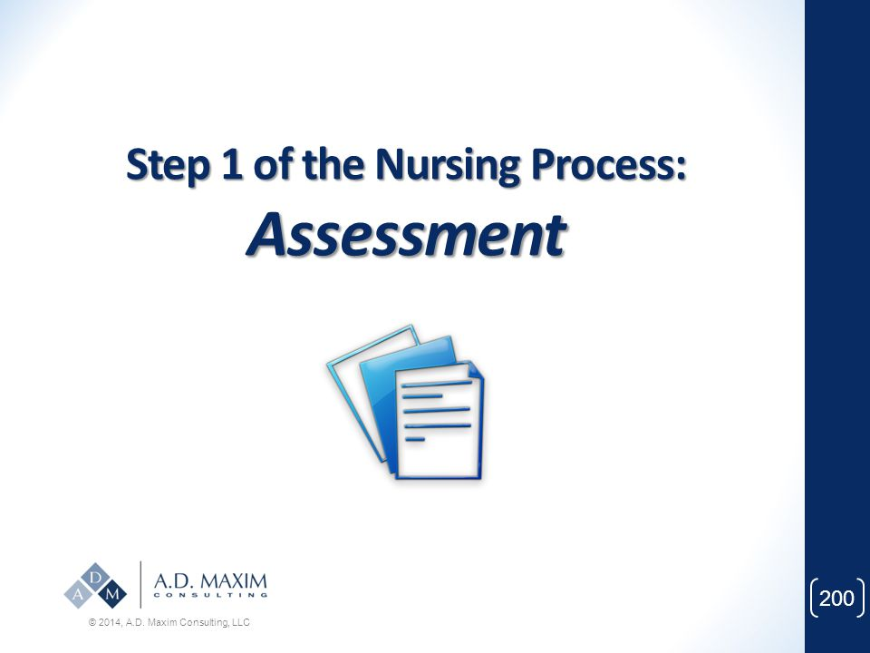 Step 1 of the Nursing Process: Assessment