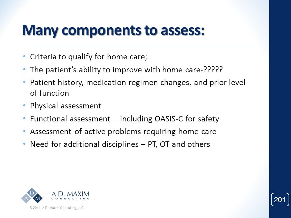 Many components to assess: