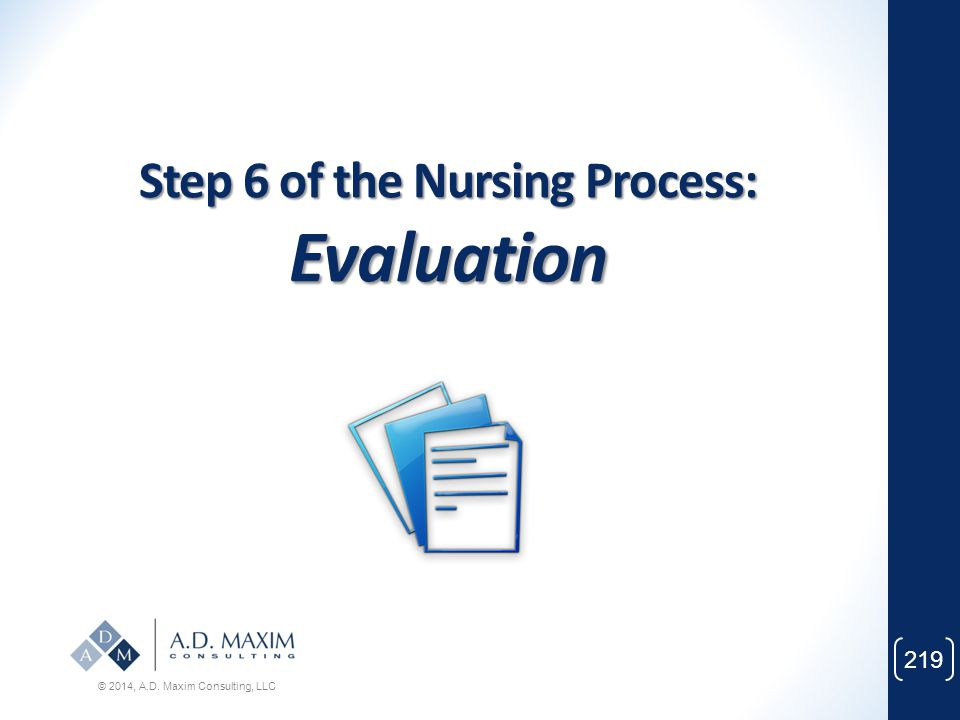 Step 6 of the Nursing Process: Evaluation