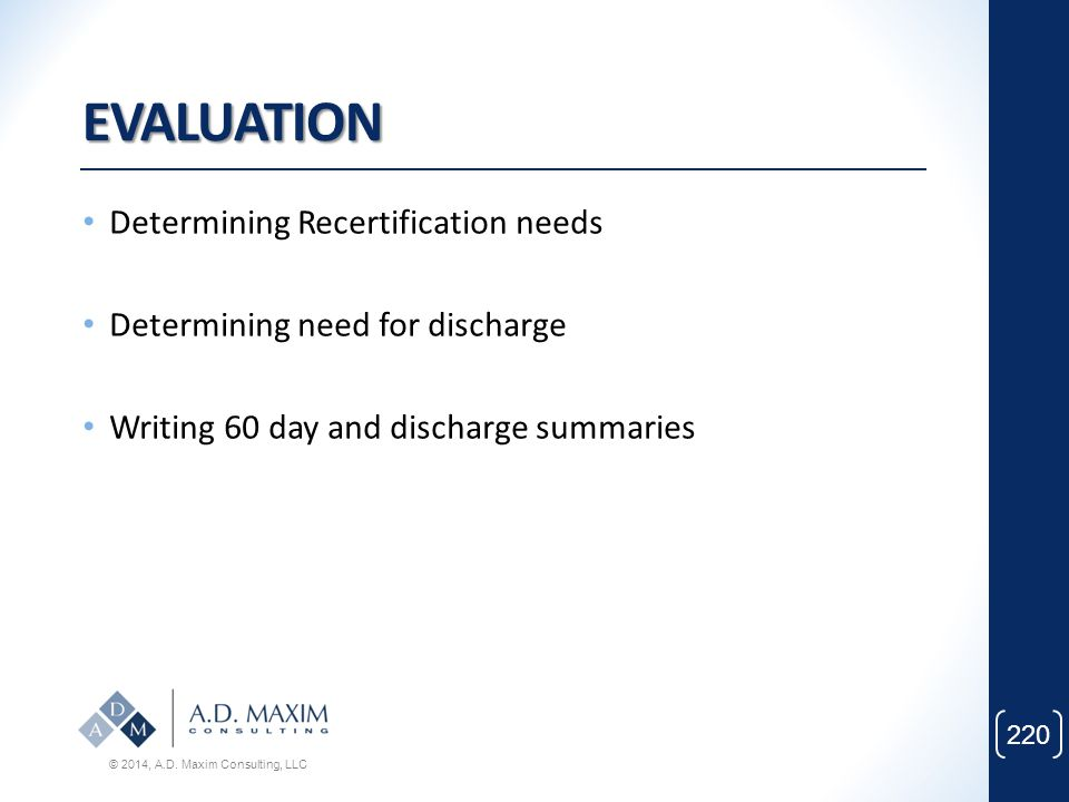EVALUATION Determining Recertification needs