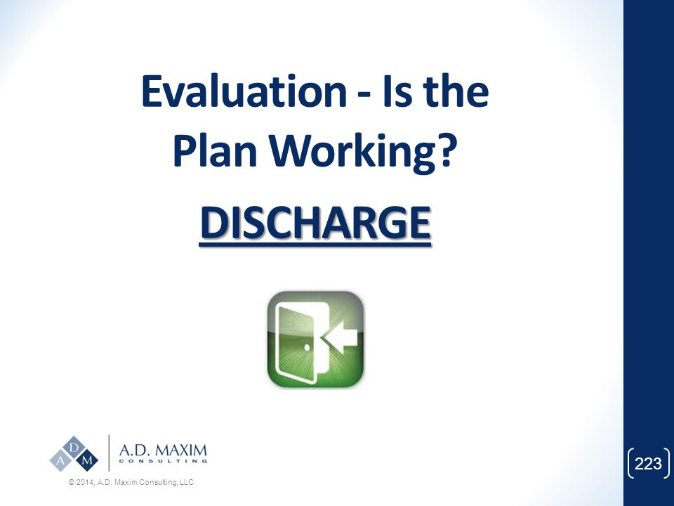 Evaluation - Is the Plan Working DISCHARGE