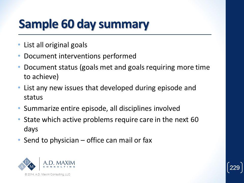 Sample 60 day summary List all original goals