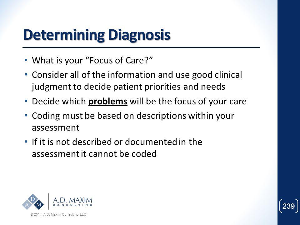 Determining Diagnosis