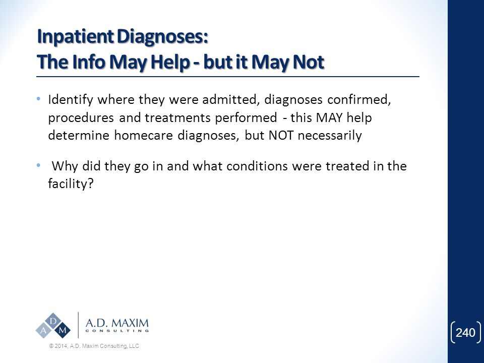 Inpatient Diagnoses: The Info May Help - but it May Not